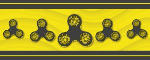 The Variety Shop - Blog - Fidget Spinners